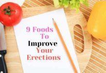 9 Foods To Improve Your Erections