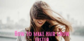 How to make hair grow faster
