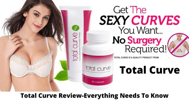 Total Curve Review-Everything Needs To Know